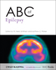 ABC of Epilepsy - W. Henry Smithson; Matthew C. Walker