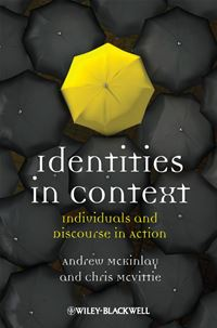 Identities in Context: Individuals and Discourse in Action - Andrew McKinlay,Chris McVittie