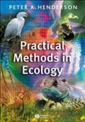 Practical Methods in Ecology - P. A. Henderson