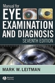 Manual for Eye Examination and Diagnosis - Mark W. Leitman