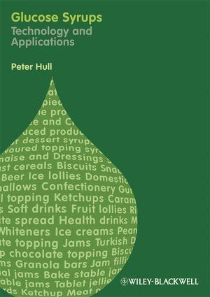 Glucose Syrups als eBook von Peter Hull - John Wiley & Sons
