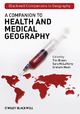 A Companion to Health and Medical Geography - Tim Brown; Sara McLafferty; Graham Moon