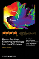 Basic Cardiac Electrophysiology for the Clinician - Jose Jalife; Mario Delmar; Justus Anumonwo; Omer Berenfeld; Jerome Kalifa