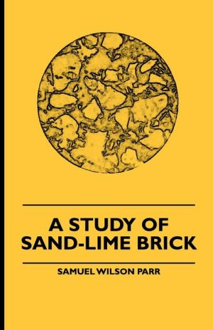 A Study Of Sand-Lime Brick
