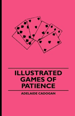 Illustrated Games of Patience - Cadogan, Adelaide Lady Brothers, Appleby