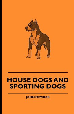 House Dogs and Sporting Dogs - Meyrick, John Various