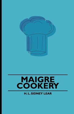 Maigre Cookery - Lear, H. L. Sidney