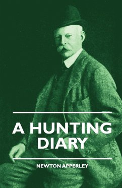 A Hunting Diary - Apperley, Newton