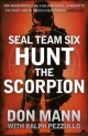 SEAL Team Six Book 2: Hunt the Scorpion - Don Mann; Ralph Pezzullo