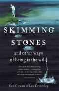 Skimming Stones: And Other Ways of Being in the World