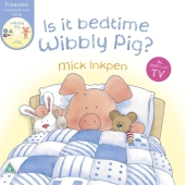 Is it bedtime Wibbly Pig?, w. DVD - Mick Inkpen