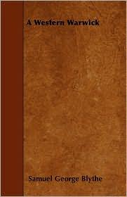 A Western Warwick - Samuel George Blythe
