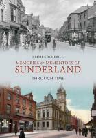 Memories & Mementoes of Sunderland Through Time