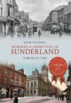 Memories & Mementoes of Sunderland Through Time - Keith Cockerill