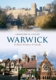 Warwick A Short History and Guide - Christine M. Cluley