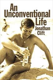 An Unconventional Life - Clift, Jonathan