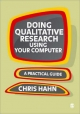 Doing Qualitative Research Using Your Computer - Chris Hahn
