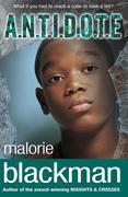 Malorie, Blackman: A.N.T.I.D.O.T.E.