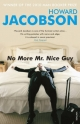 No More Mr Nice Guy - Howard Jacobson