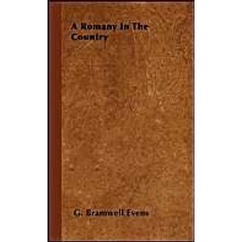 A Romany In The Country - G. Bramwell Evens