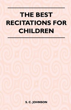 The Best Recitations for Children - Johnson, S. C.