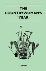 The Countrywoman's Year - Anon