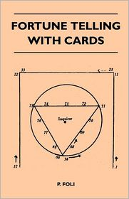 Fortune Telling With Cards - P. Foli