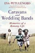Petulengro, Eva: Caravans and Wedding Bands
