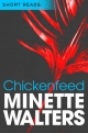 Chickenfeed - Minette Walters