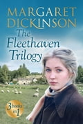 The Fleethaven Trilogy - Margaret Dickinson