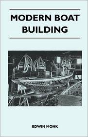Modern Boat Building - Edwin Monk