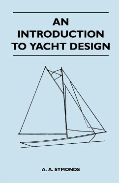 An Introduction to Yacht Design - Symonds, A. A.
