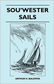 Sou'Wester Sails - Arthur H. Baldwin