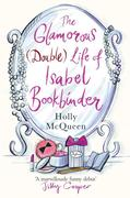 Holly McQueen: The Glamorous (Double) Life of Isabel Bookbinder