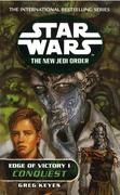 Greg Keyes: Star Wars: The New Jedi Order - Edge Of Victory Conquest