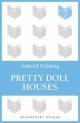 Pretty Doll Houses - Gabriel Fielding