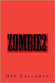Zombie2 - Dan Callahan
