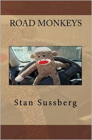 Road Monkeys - Stan Sussberg