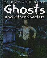Ghosts and Other Specters