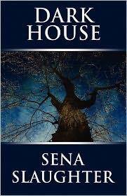 Dark House - Sena Slaughter