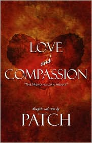Love and Compassion: The Mending of a Heart - Patch
