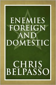 Enemies Foreign And Domestic - Chris Belpasso
