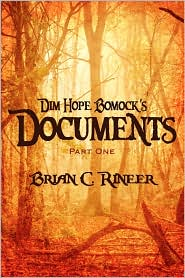 Dim Hope Bomock's Documents - Brian C. Rineer