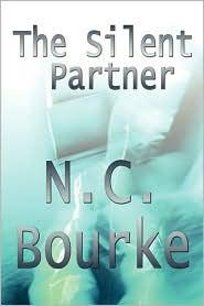 The Silent Partner - N.C. Bourke