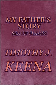 My Father's Story - Timothy J. Keena