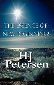 The Essence Of New Beginnings - Hj Petersen