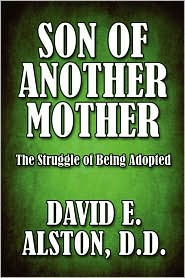 Son Of Another Mother - D.D. David E. Alston