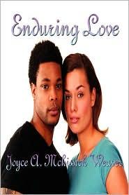 Enduring Love - Joyce A. Mckissick Weaver