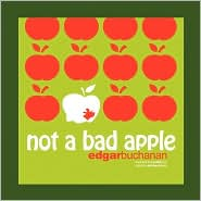 Not A Bad Apple - Edgar Buchanan