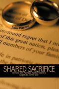 Shared Sacrifice: Heroes Are Always Remembered Legends Never Die